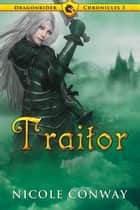 Traitor ebook by Nicole Conway