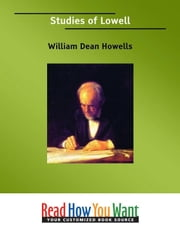 Studies Of Lowell ebook by Howells William Dean
