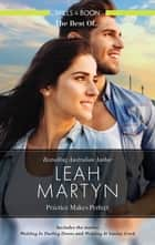 Wedding in Darling Downs/Wedding at Sunday Creek ebook by Leah Martyn