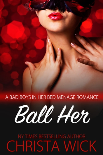 Ball Her ebook by Christa Wick