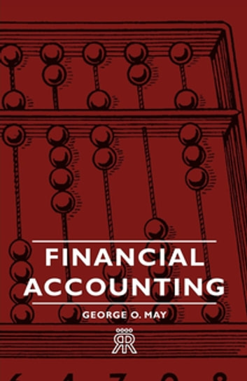 Financial Accounting ebook by George O. May