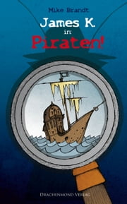 James K. in: Piraten! eBook by Mike Brandt