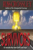 Survivors ebook by Russ Crossley