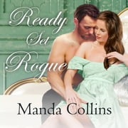 Ready Set Rogue audiobook by Manda Collins