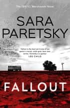 Fallout - V.I. Warshawski 18 ebook by Sara Paretsky