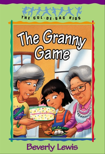 Granny game the cul de sac kids book 20 ebook by beverly lewis granny game the cul de sac kids book 20 ebook fandeluxe