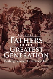 Fathers of the Greatest Generation ebook by Jim Little