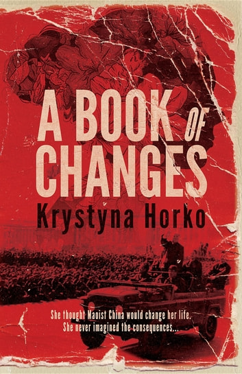 A Book of Changes ebook by Krystyna Horko