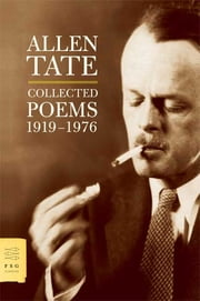 Collected Poems, 1919-1976 ebook by Allen Tate,Christopher Benfey