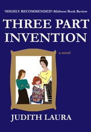 Three Part Invention ebook by Judith Laura