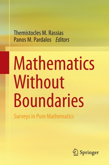 Mathematics Without Boundaries - Surveys in Pure Mathematics ebook by