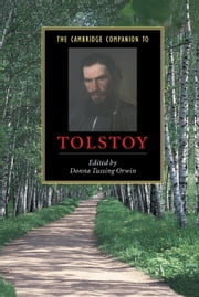 The Cambridge Companion to Tolstoy ebook by Donna Tussing Orwin