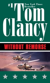 Without Remorse 電子書籍 by Tom Clancy