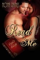Read To Me ebook by Nona  Raines