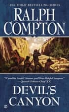 Devil's Canyon ebook by Ralph Compton