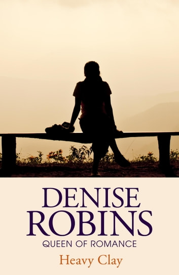 Heavy Clay ebook by Denise Robins