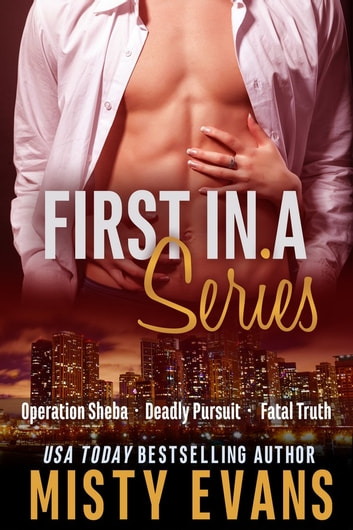 First In A Series, Romantic Series Box Set ebook by Misty Evans