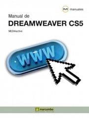Manual de Dreamweaver CS5 ebook by MEDIAactive