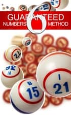 Guaranteed 6 Numbers Method ebook by Art Robertson