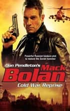 Cold War Reprise ebook by Don Pendleton