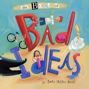 Book of Bad Ideas, The ebook by Huliska-Beith, Laura