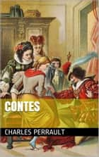 Contes ebook by Charles Perrault