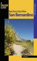 Best Easy Day Hikes San Bernardino ebook by Allen Riedel