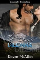 The Dom's Dilemma ebook by Raven McAllan