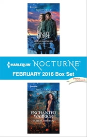 Harlequin Nocturne February 2016 Box Set - Night Quest\Enchanted Warrior ebook by Susan Krinard,Sharon Ashwood