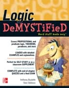 Logic DeMYSTiFied ebook by Tony Boutelle, Stan Gibilisco