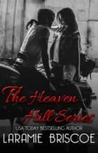 Heaven Hill Series - Complete Series ebook by