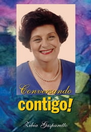 Conversando contigo! ebook by Zibia Gasparetto