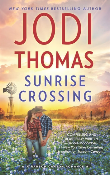 Sunrise Crossing ebook by Jodi Thomas