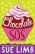 Chocolate SOS ebook by Sue Limb