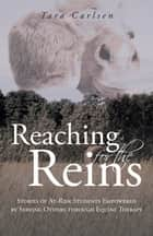 Reaching for the Reins ebook by Tara Carlsen