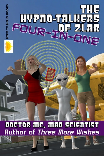 The Hypno-Talkers Of Zlar Four-In-One