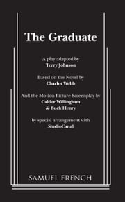 The Graduate ebook by Terry Johnson,Charles Webb