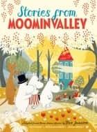 Stories from Moominvalley ebook by Alex Haridi, Tove Jansson, Cecilia Davidsson