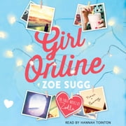 Girl Online audiobook by Zoe Sugg