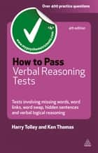 How to Pass Verbal Reasoning Tests ebook by Harry Tolley,Ken Thomas