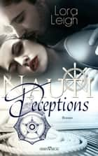 Nauti Deceptions ebook by Lora Leigh, Sylvia Pranga