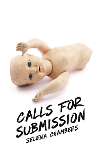 Calls for Submission ebook by Selena Chambers