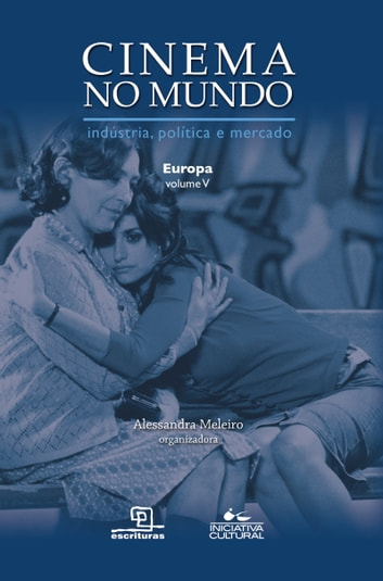 CINEMA NO MUNDO - EUROPA ebook by ALESSANDRA MELEIRO
