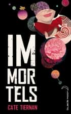 Immortels 1 ebook by Cate Tiernan