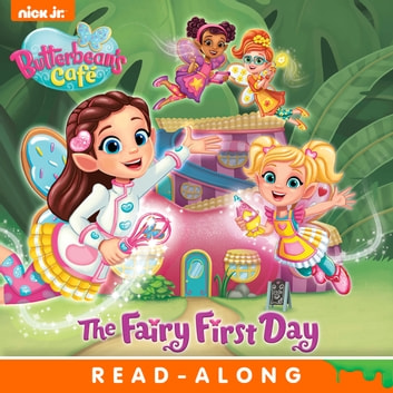 The Fairy First Day (Butterbean's Café) ebook by Nickelodeon Publishing