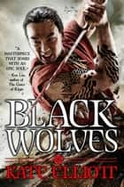 Black Wolves ebook by