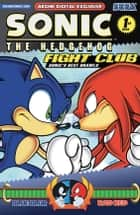 Sonic the Hedgehog: Fight Club ebook by Ian Flynn, Ken Penders, Karl Bollers,...