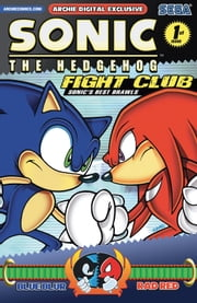 "Sonic the Hedgehog: Fight Club ebook by Ian Flynn,Ken Penders,Karl Bollers,Patrick ""SPAZ"" Spaziante,Tracy Yardley!,Jim Amash,Josh Ray,Teresa Davidson,Terry Austin,Matt Herms,John Workman,Manny Galan,Andrew Pepoy,Vickie Williams,Barry Grossman,J. Axer,Ben Bates,Steve Butler,Michael Higgins,Jeff Powell,Jason Jensen"