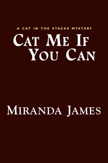 Cat Me If You Can ebook by Miranda James