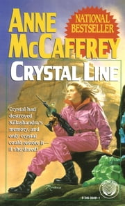 Crystal Line ebook by Anne McCaffrey